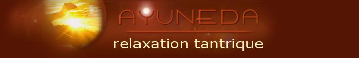http://ayuneda.com/ayuneda-relaxation-tantrique.html