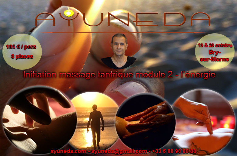 Stage d'initiation au massage tantrique Ayuneda 0608988088