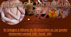 Reveillon tantrique Ayuneda 30 décembre 2017 au 1er janvier 2018 en SOlogne