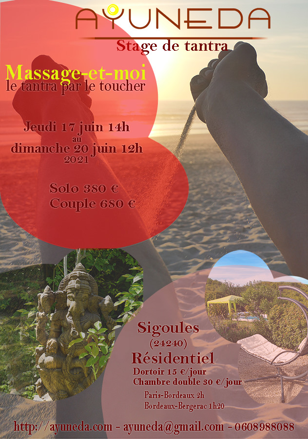 Initiation au massage tantrique - Spa - Belgique  Ayuneda 0608988088